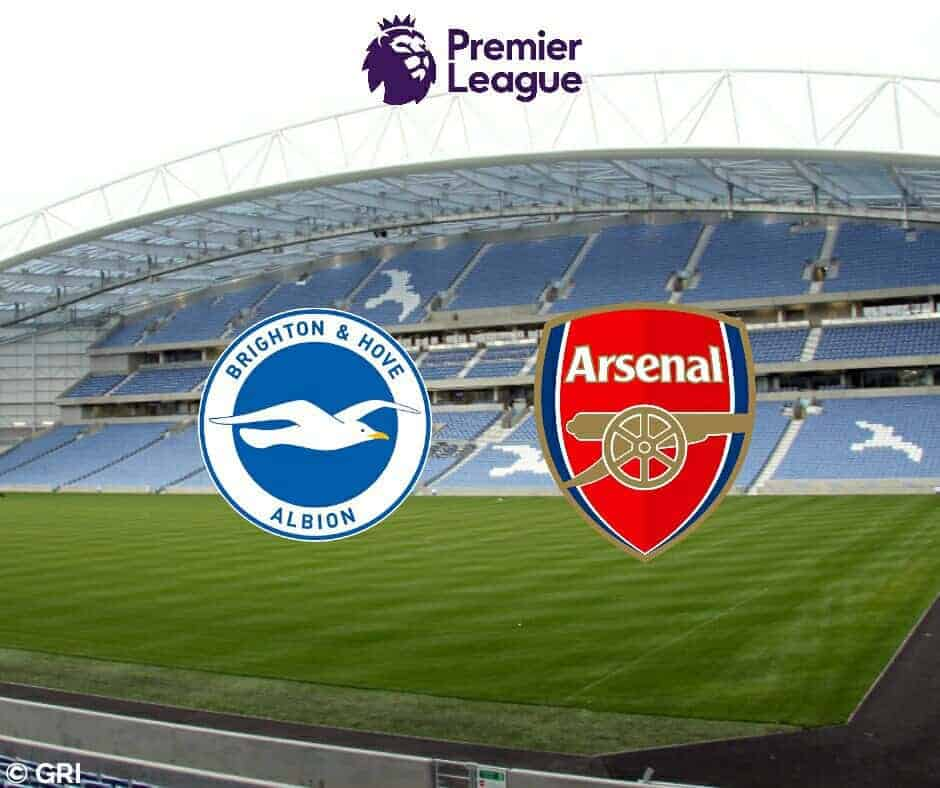 Brighton Vs Arsenal: Starting XI's