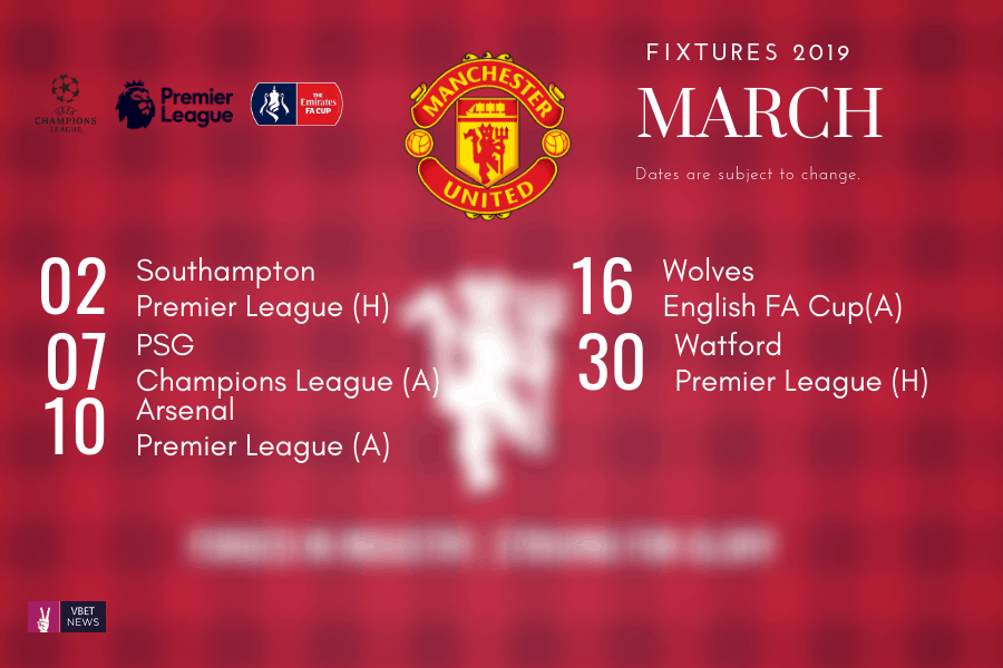 All Manchester United Fixtures In March Psg Premier League And Fa Cup